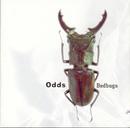 Bedbugs/The Odds