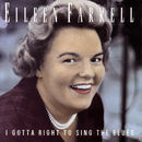 I Gotta Right to Sing the Blues/Eileen Farrell with Luther Henderson & His Orchestra