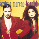 Bandido/Azucar Moreno