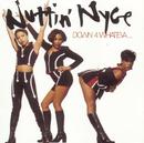 Down 4 Whateva/Nuttin' Nyce