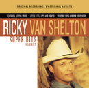 Super Hits, Vol. 2/Ricky Van Shelton