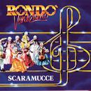 Scaramucce/Rondò Veneziano