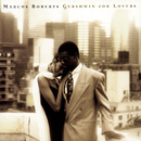 Gershwin For Lovers/Marcus Roberts