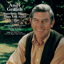 Somebody Bigger Than You And I/Andy Griffith