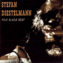 Folk Blues Best/Stefan Diestelmann