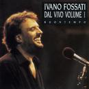 Dal Vivo Volume 1 - Buontempo/Ivano Fossati and Oscar Prudente