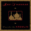 Inside The Kremlin/Ravi Shankar