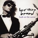 Back On The Corner/Herman Brood