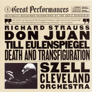 Strauss: Til Eulenspiegel's Merry Pranks, Op. 28, Don Juan, Op. 20, and Death and Transfiguration, Op. 24/George Szell