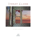 Hideaway/Stanley Clarke
