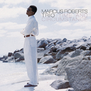 Time And Circumstance/Marcus Roberts Trio