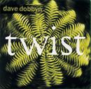 Twist/Dave Dobbyn