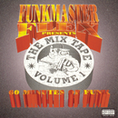 Funkmaster Flex Presents The Mix Tape Vol. 1/Funkmaster Flex