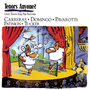 Tenors Anyone?/Plácido Domingo, José Carreras, Mandy Patinkin, Luciano Pavarotti, Richard Tucker