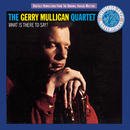 What Is There To Say?/Gerry Mulligan