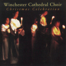 Christmas Celebration/Winchester Cathedral Choir