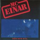 Den Nye Stil/MC Einar