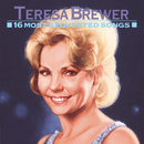 16 Most Requested Songs/Teresa Brewer