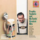 Frankie Yankovic & His Yanks' Greatests Hits/Frank Yankovic & His Yanks
