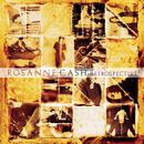 Retrospective/Rosanne Cash