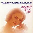 Somebody Loves Me/Ray Conniff Singers