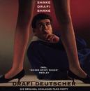 Shake Drafi Shake/Drafi Deutscher