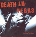 Dead Elvis/Death In Vegas
