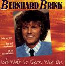Ich wär so gern wie du/Bernhard Brink