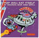 Weird's Bar And Grill/Live/Pop Will Eat Itself