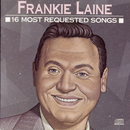 16 Most Requested Songs/Frankie Laine