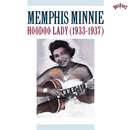 Hoodoo Lady (1933-1937)/Memphis Minnie