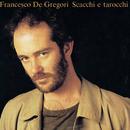 Scacchi E Tarocchi/Francesco De Gregori
