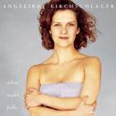When Night Falls/Angelika Kirchschlager
