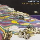 Por Este Rio Acima/Fausto