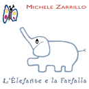 L'Elefante E La Farfalla/Michele Zarrillo