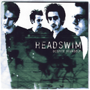 Despite Yourself/Headswim