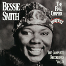 The Complete Recordings, Vol. 5: The Final Chapter/Bessie Smith