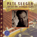 For Kids And Just Plain Folks/Pete Seeger