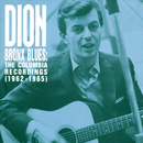 Bronx Blues: The Columbia Recordings/Dion