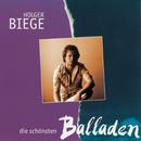 Die schönsten Balladen/Holger Biege