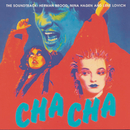 Cha Cha - The Soundtrack/Herman Brood & Nina Hagen & Lene Lovich