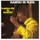 La guitare d'or de Manitas/Manitas De Plata