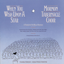 When You Wish Upon A Star: A Tribute To Walt Disney/The Mormon Tabernacle Choir, Columbia Symphony Orchestra, Jerold D. Ottley