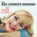 So Much In Love!/Ray Conniff Singers