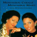 Unsere Weihnachtslieder/Montserrat Caballé & Montserrat Marti