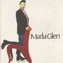 Love And Respect/Marla Glen