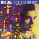 You'll Never Walk Alone/Mario Lanza