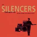 The Best Of - Blood & Rain: The Singles '86 - '96/The Silencers