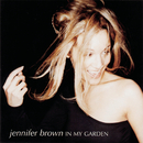 In My Garden/Jennifer Brown