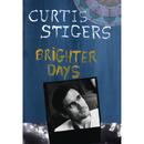 Brighter Days/Curtis Stigers